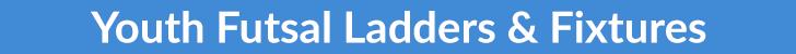 Lakeside Futsal - Youth Futsal Ladders & Results